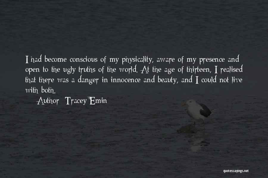 Innocence And Beauty Quotes By Tracey Emin