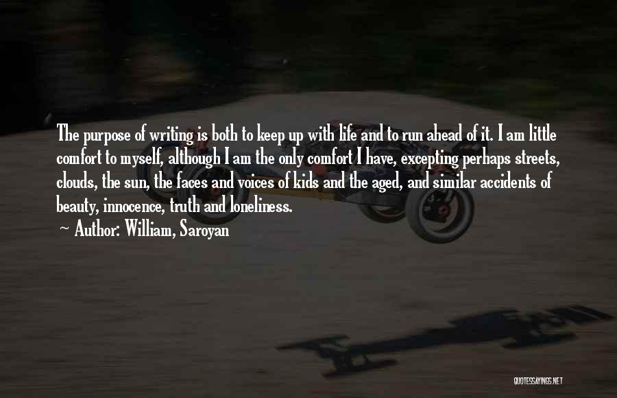 Innocence And Beauty Quotes By William, Saroyan