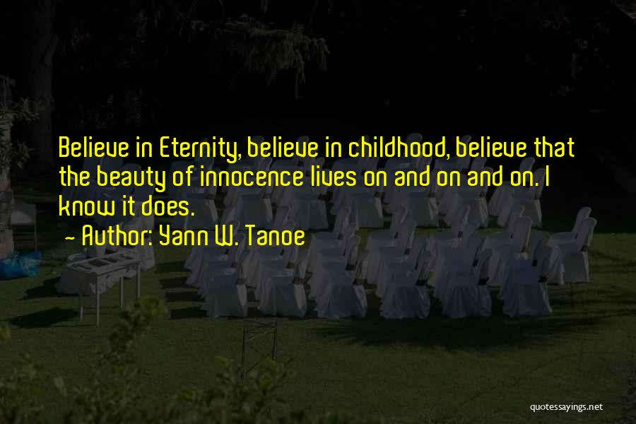 Innocence And Beauty Quotes By Yann W. Tanoe