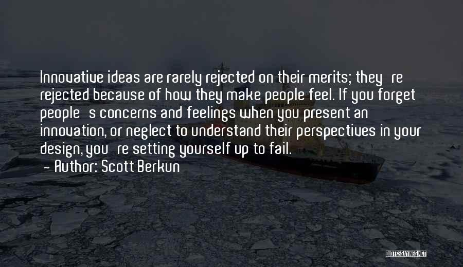 Innovative Ideas Quotes By Scott Berkun