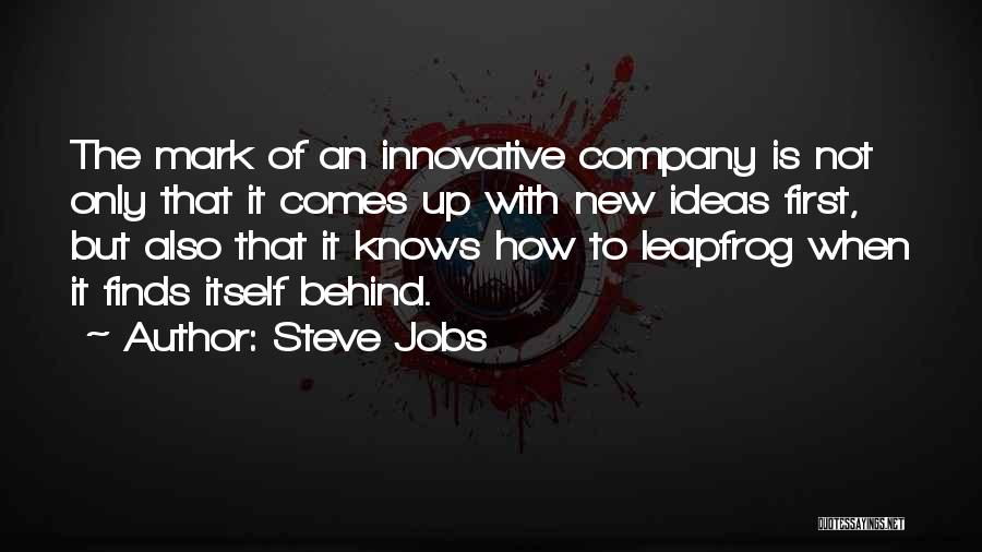 Innovative Ideas Quotes By Steve Jobs