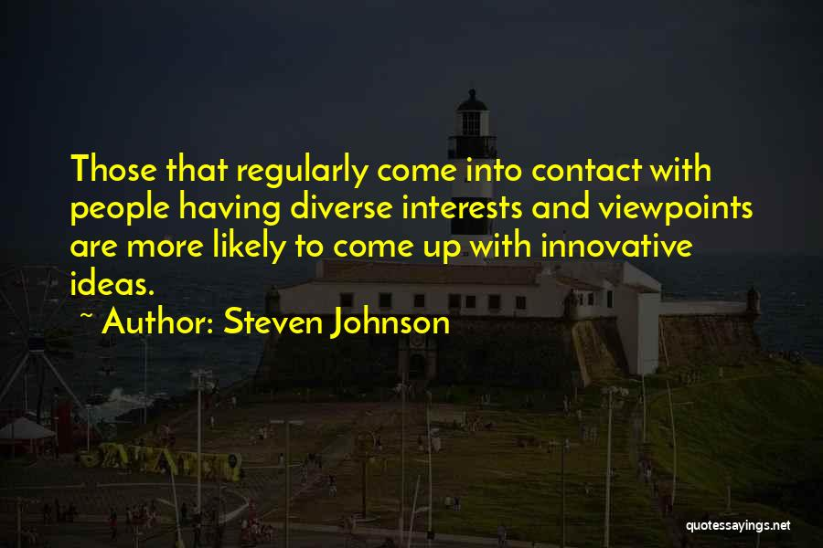 Innovative Ideas Quotes By Steven Johnson