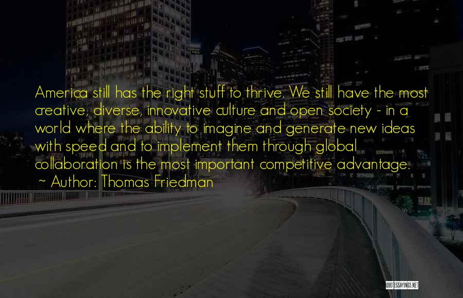 Innovative Ideas Quotes By Thomas Friedman