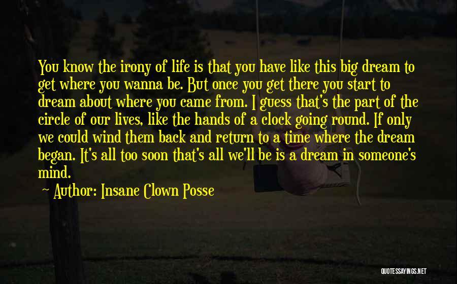 Insane Clown Posse Quotes 455363