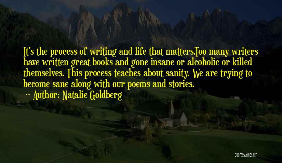Insane Or Sane Quotes By Natalie Goldberg