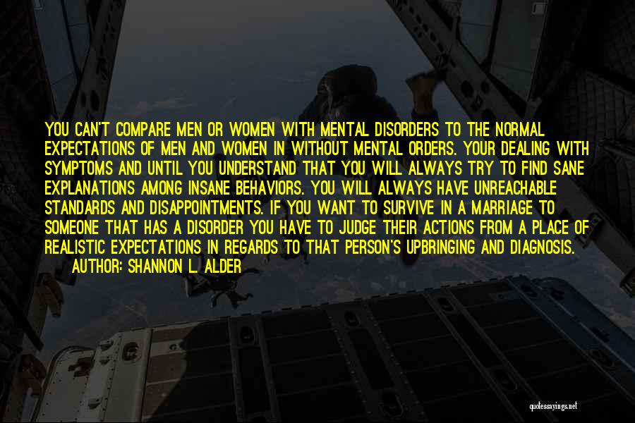 Insane Or Sane Quotes By Shannon L. Alder