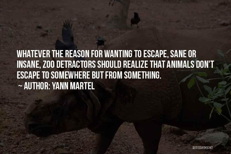 Insane Or Sane Quotes By Yann Martel