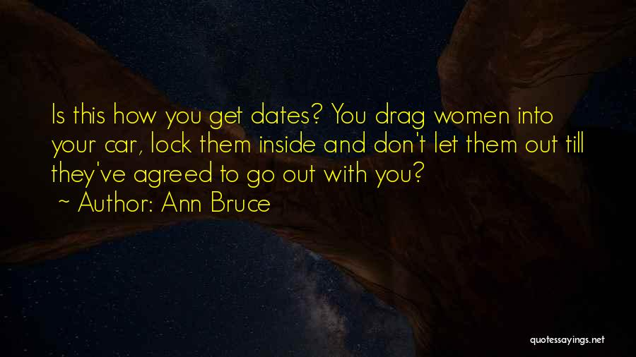 Inside And Out Quotes By Ann Bruce