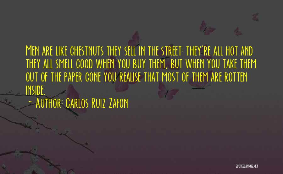 Inside And Out Quotes By Carlos Ruiz Zafon