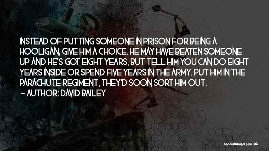 Inside And Out Quotes By David Bailey