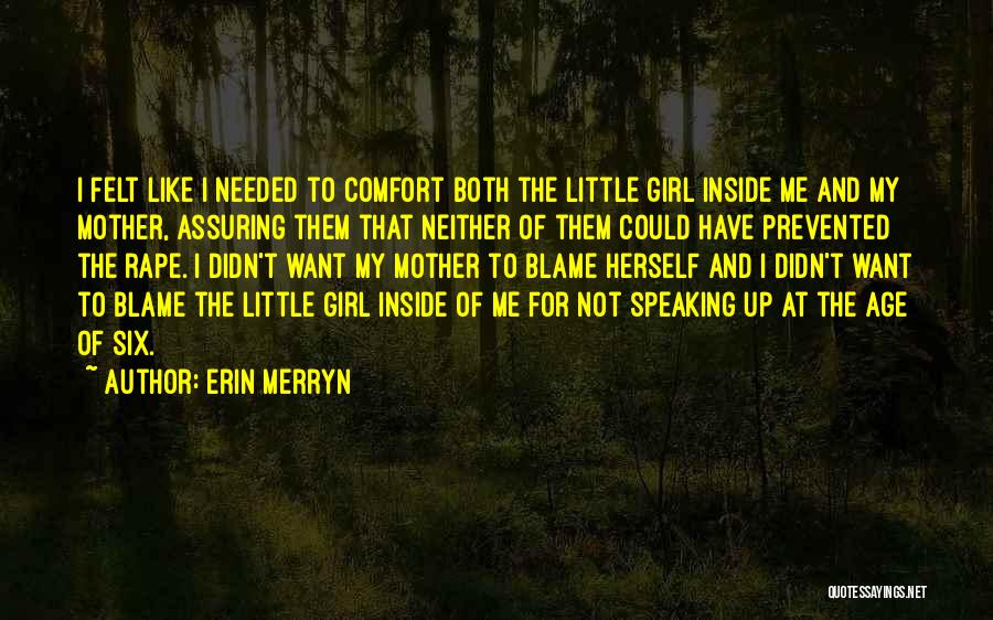 Inside And Out Quotes By Erin Merryn