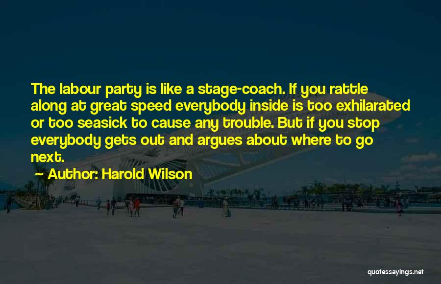 Inside And Out Quotes By Harold Wilson