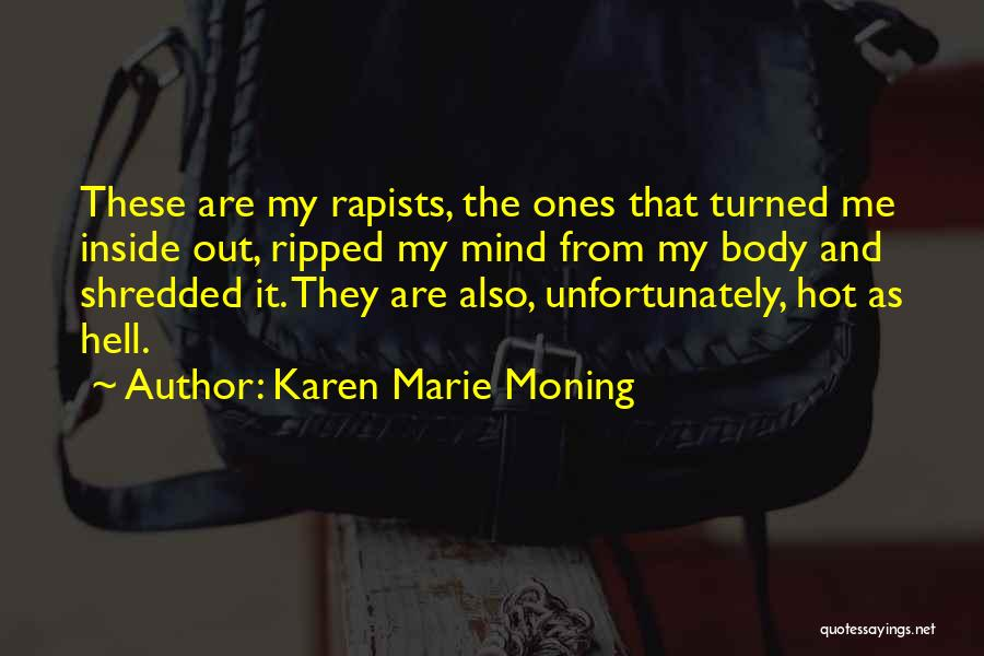 Inside And Out Quotes By Karen Marie Moning