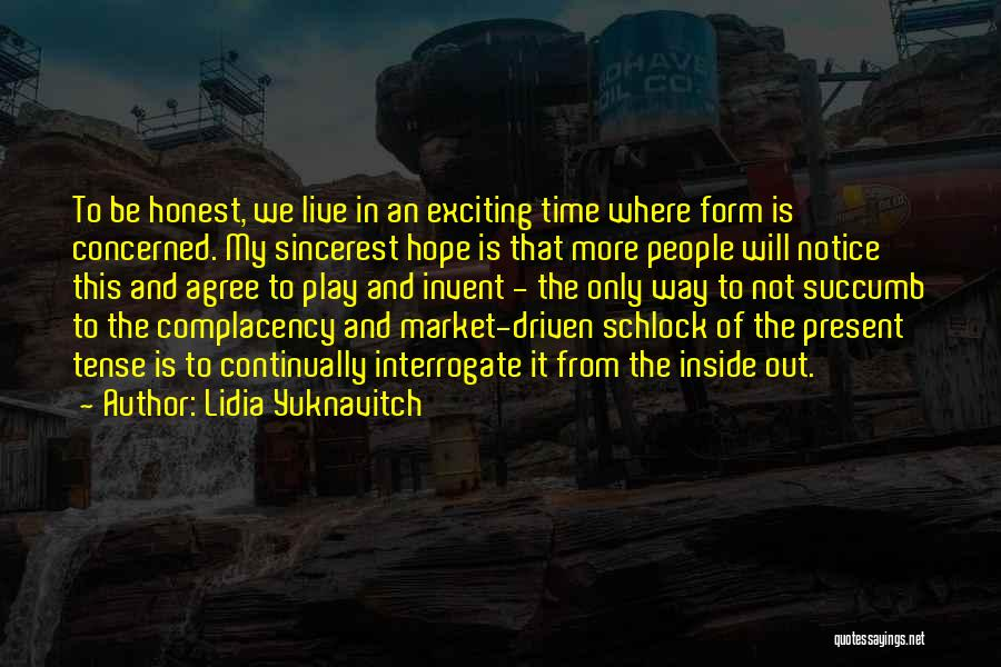 Inside And Out Quotes By Lidia Yuknavitch