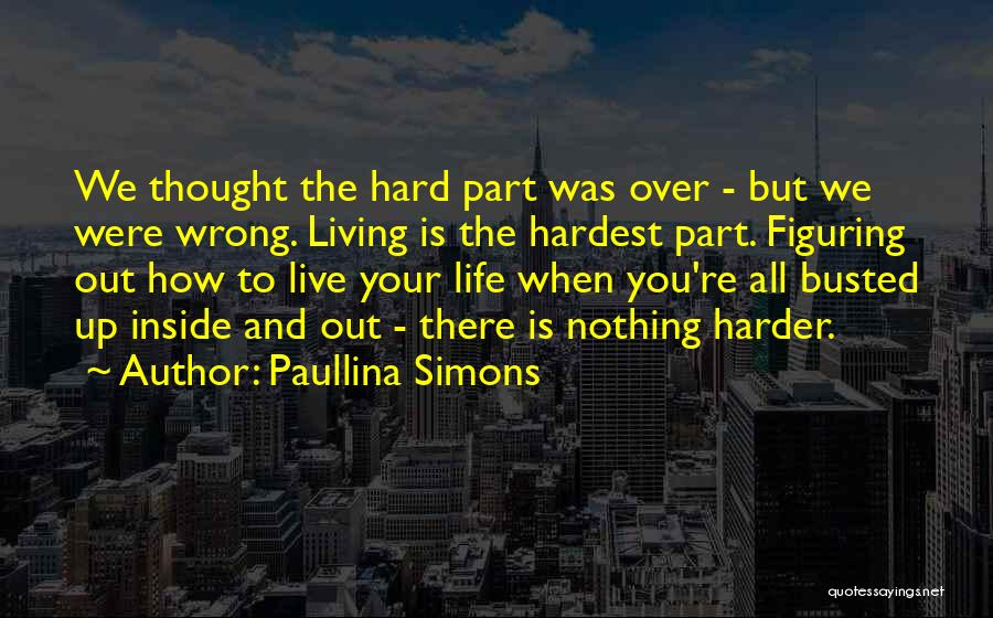 Inside And Out Quotes By Paullina Simons