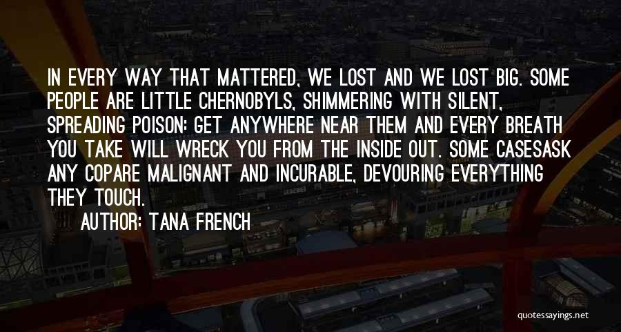 Inside And Out Quotes By Tana French