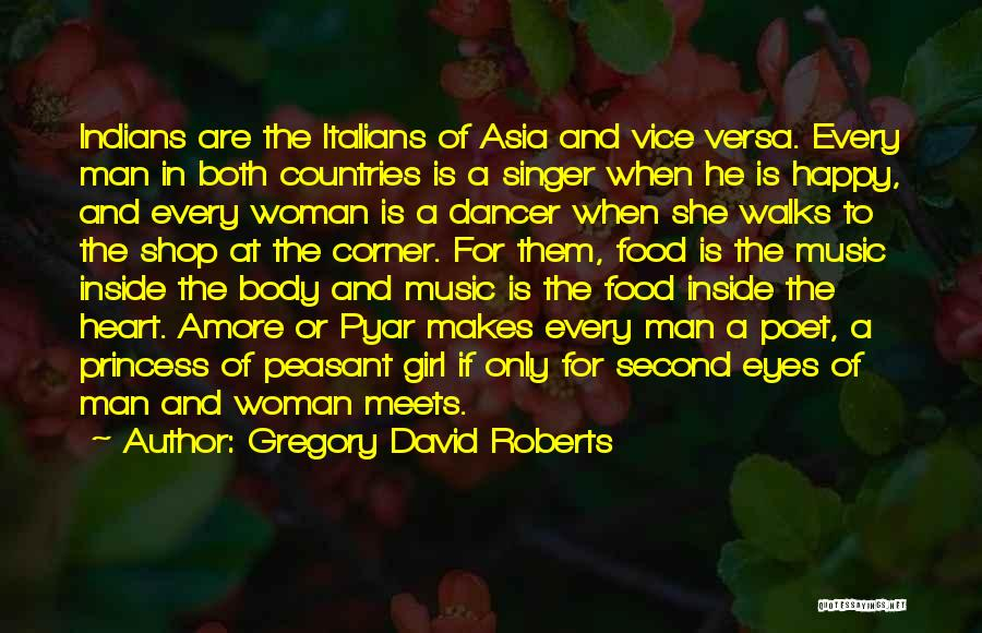Inside Every Girl Quotes By Gregory David Roberts