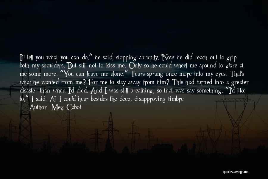 Inside Every Girl Quotes By Meg Cabot
