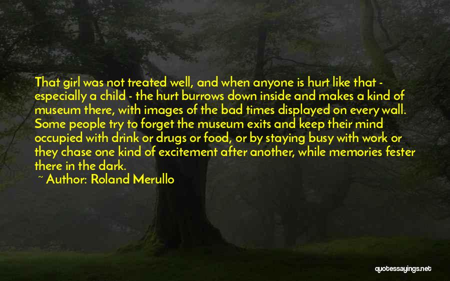 Inside Every Girl Quotes By Roland Merullo