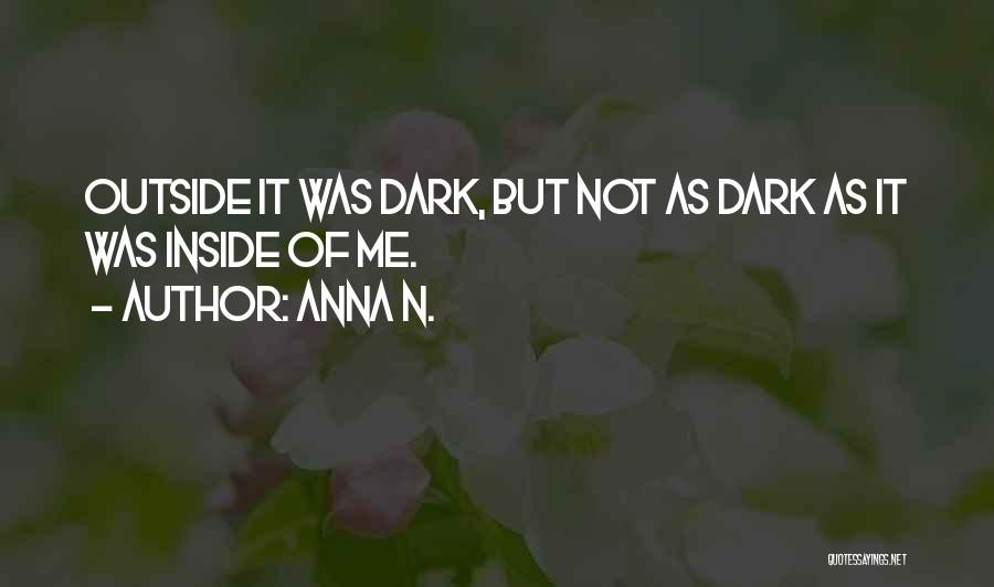 Inside Not Outside Quotes By Anna N.