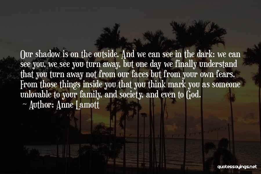 Inside Not Outside Quotes By Anne Lamott
