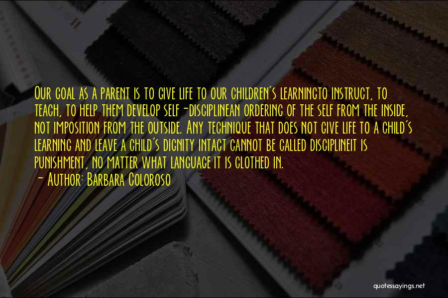 Inside Not Outside Quotes By Barbara Coloroso