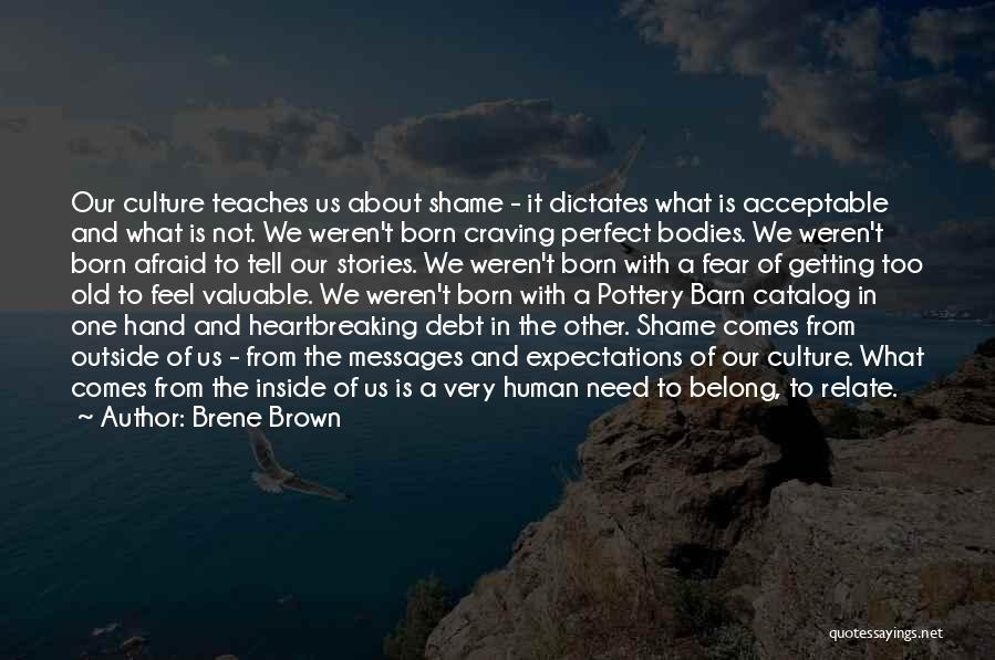 Inside Not Outside Quotes By Brene Brown