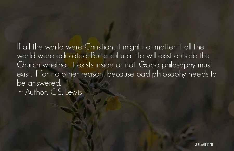 Inside Not Outside Quotes By C.S. Lewis