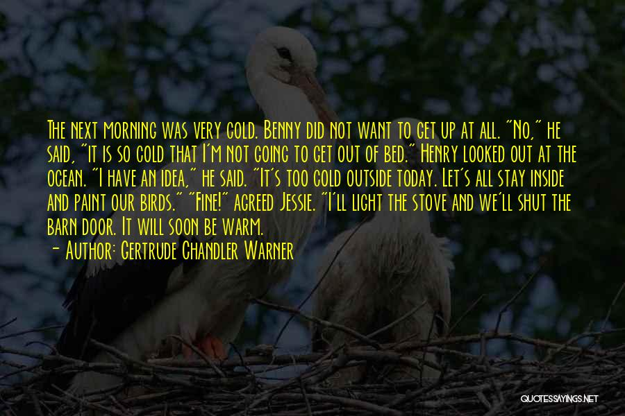 Inside Not Outside Quotes By Gertrude Chandler Warner