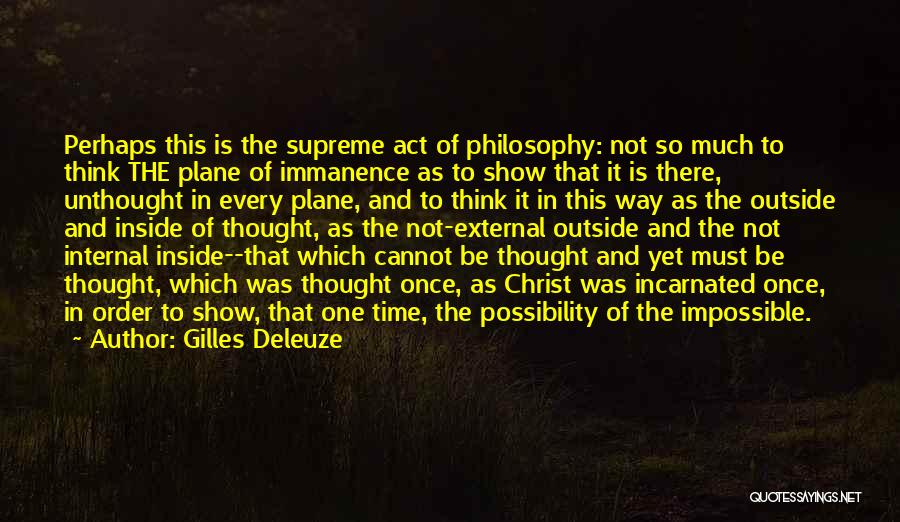 Inside Not Outside Quotes By Gilles Deleuze