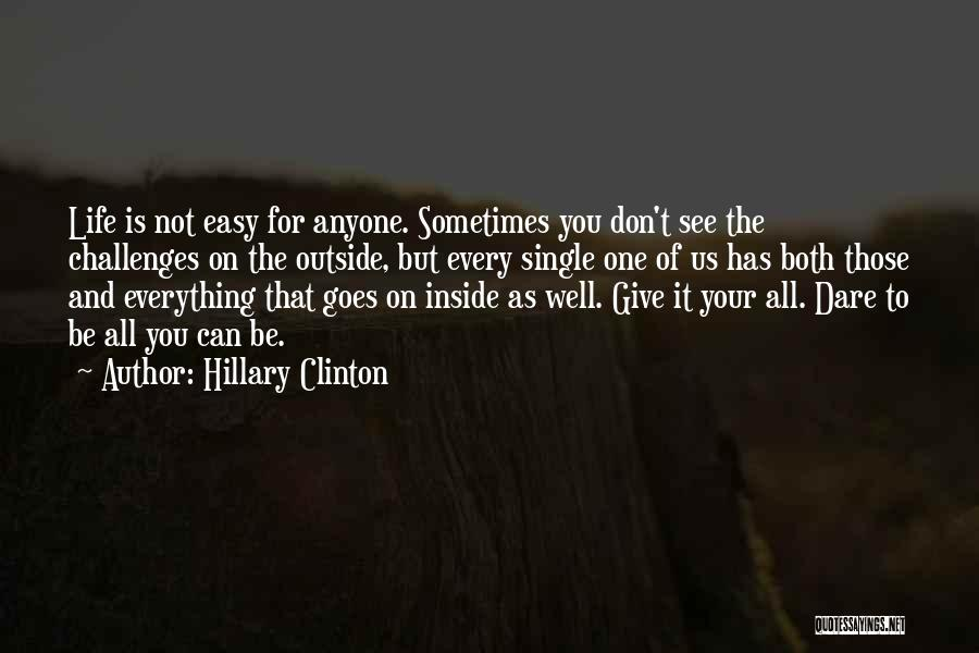 Inside Not Outside Quotes By Hillary Clinton