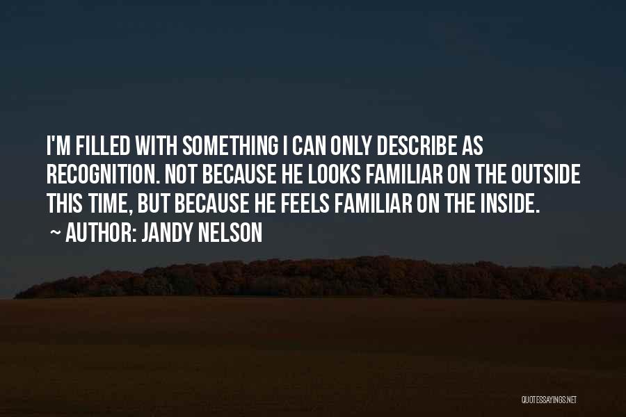 Inside Not Outside Quotes By Jandy Nelson