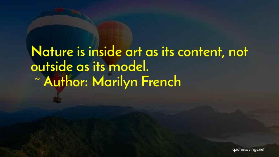 Inside Not Outside Quotes By Marilyn French
