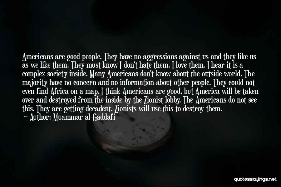 Inside Not Outside Quotes By Muammar Al-Gaddafi