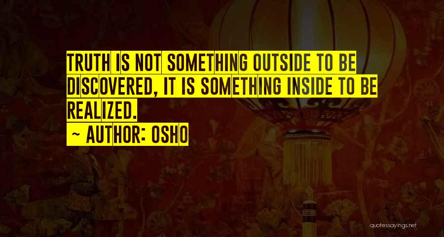 Inside Not Outside Quotes By Osho