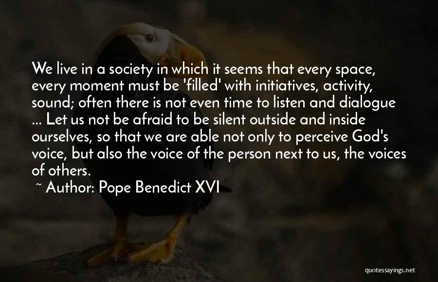 Inside Not Outside Quotes By Pope Benedict XVI