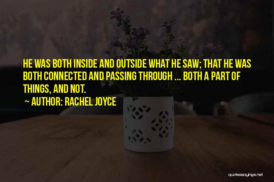 Inside Not Outside Quotes By Rachel Joyce