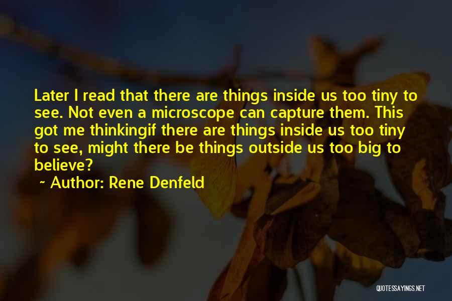 Inside Not Outside Quotes By Rene Denfeld