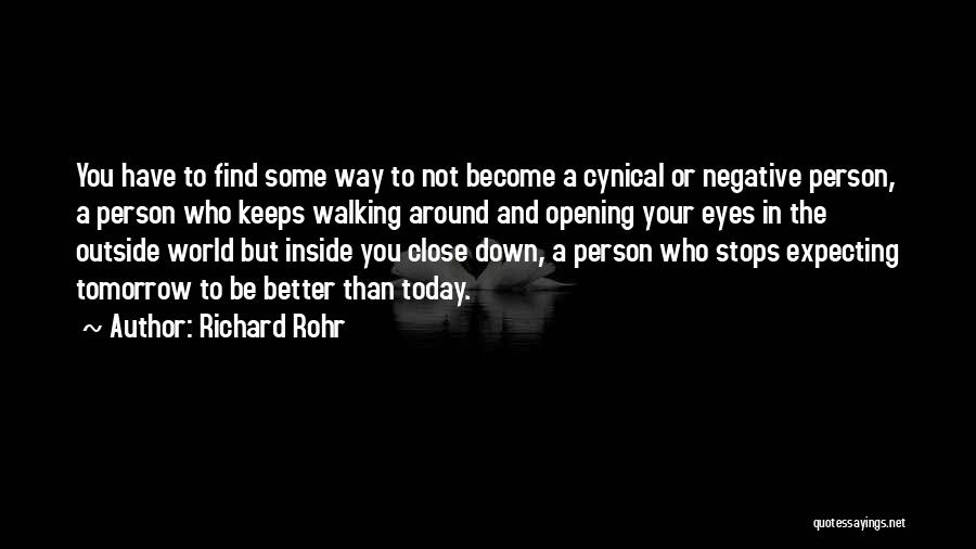 Inside Not Outside Quotes By Richard Rohr