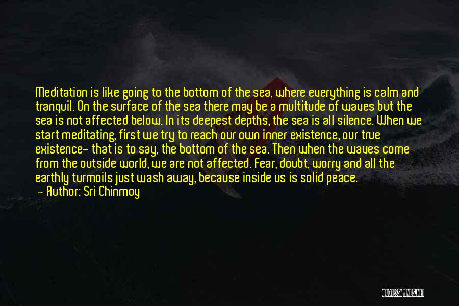 Inside Not Outside Quotes By Sri Chinmoy
