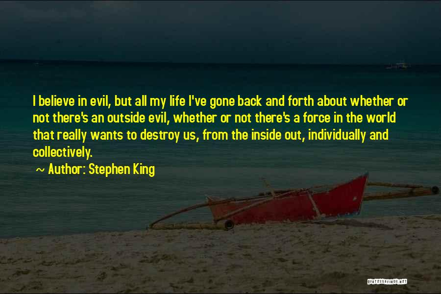 Inside Not Outside Quotes By Stephen King