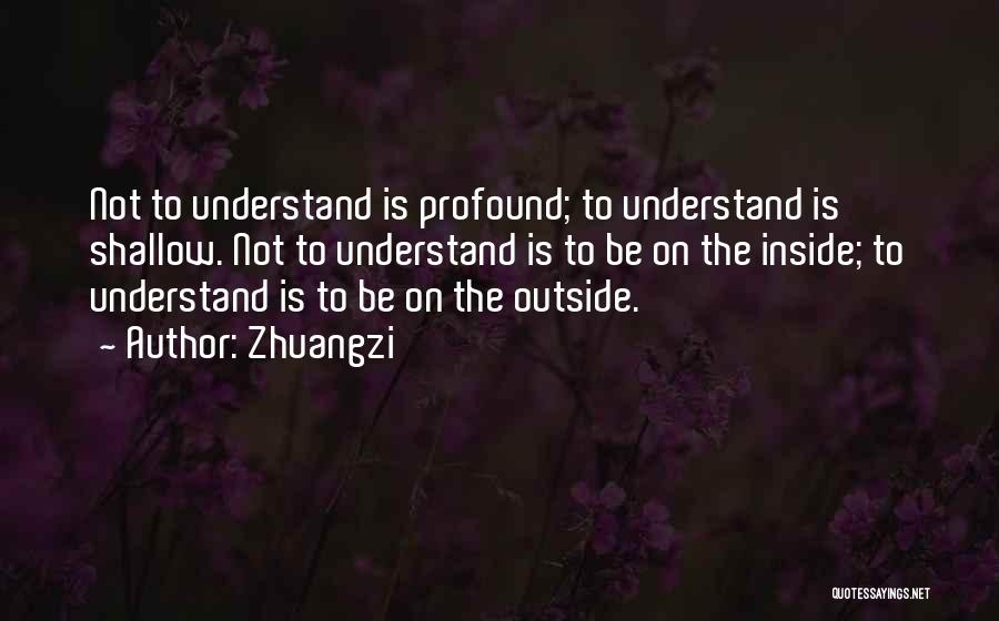 Inside Not Outside Quotes By Zhuangzi