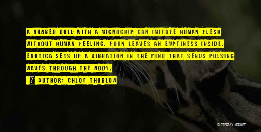 Inside The Human Body Quotes By Chloe Thurlow