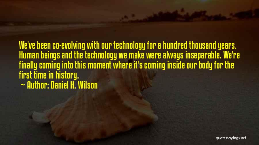 Inside The Human Body Quotes By Daniel H. Wilson