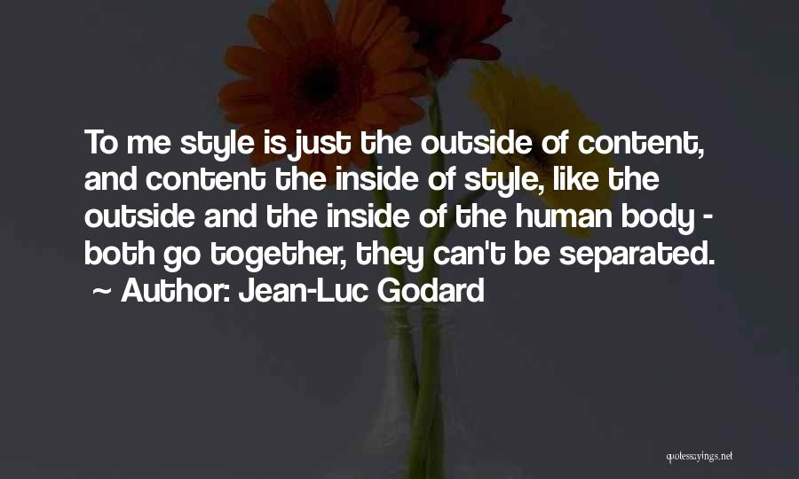 Inside The Human Body Quotes By Jean-Luc Godard