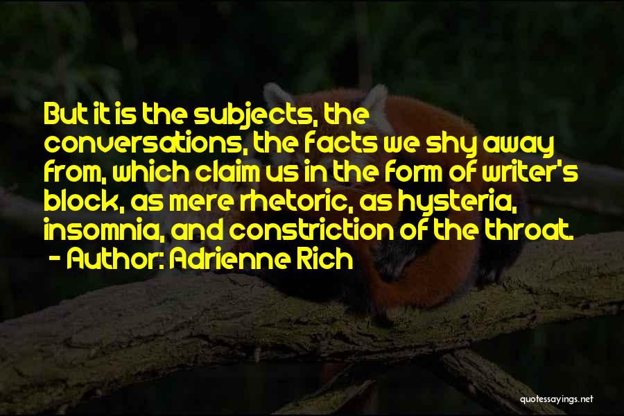 Insomnia Quotes By Adrienne Rich