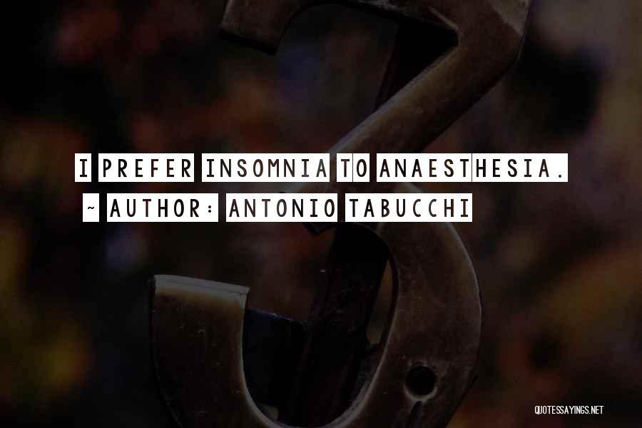 Insomnia Quotes By Antonio Tabucchi