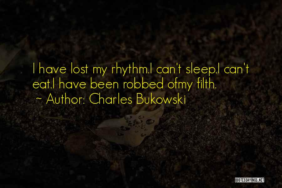 Insomnia Quotes By Charles Bukowski