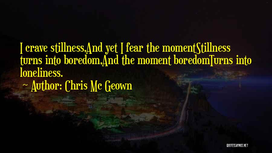 Insomnia Quotes By Chris Mc Geown