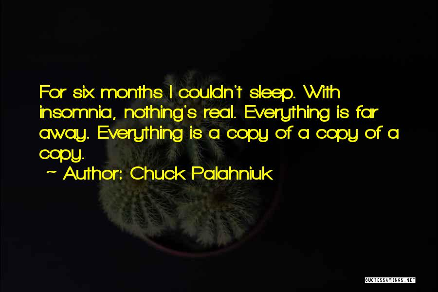 Insomnia Quotes By Chuck Palahniuk
